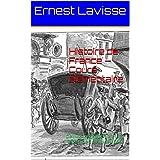 Histoire de France — Cours élémentaire: Oeuvre Intégrale, livres 1 à 8, plus de 120 illustrations