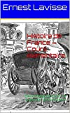Histoire de France — Cours élémentaire: Oeuvre Intégrale, livres 1 à 8, plus de 120 illustrations...