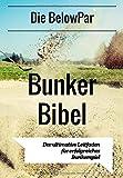 Die BelowPar Bunker Bibel: Der Ultimative Leitfaden für erfolgreiches Bunkerspiel