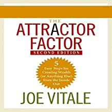 The Attractor Factor, 2nd Edition: 5 Easy Steps to Create Wealth (or Anything Else) from the Inside Out