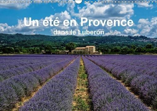 Un été en Provence dans le Luberon (Calendrier mural 2018 DIN A3 horizontal): Impressions d'été en Provence (Calendrier mensuel, 14 Pages ) (Calvendo ... [Kalender] [Apr 01, 2017] Seethaler, Thomas