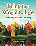 Bring the World to Life: Coloring Nat...