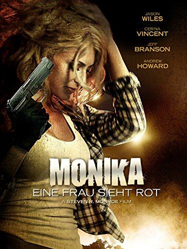 Monika - Eine Frau sieht rot