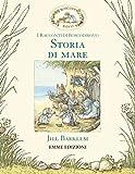 Scarica Libro Storia di mare I racconti di Boscodirovo Ediz illustrata (PDF,EPUB,MOBI) Online Italiano Gratis