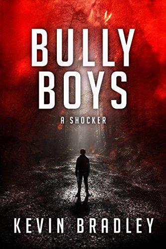 Bully Boys by Kevin Bradley