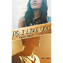 PS : I like you