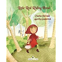 Little Red Riding Hood by Charles Perrault (2013-06-26)