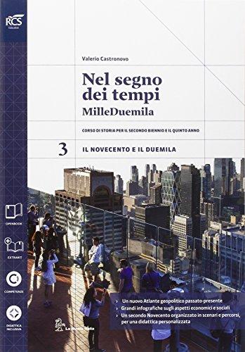 Nel segno dei tempi. Con Extrakit-Openbook. Per le Scuole superiori. Con e-book. Con espansione online: 3