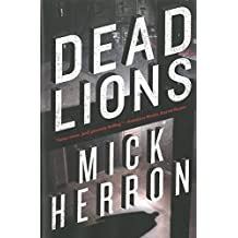 ({DEAD LIONS}) [{ By (author) Mick Herron }] on [May, 2013]