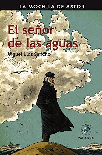 El señor de las aguas por Miguel Luis Sancho