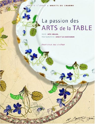 La passion des Arts de la Table par Inès Heugel
