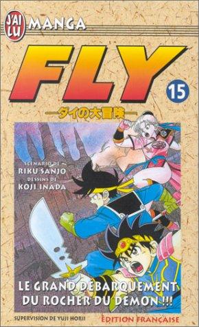 Fly, tome 15 : Le Grand Débarquement du rocher du démon ! !