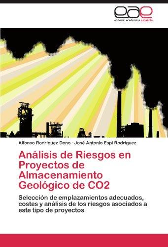 Análisis de Riesgos en Proyectos de Almacenamiento Geológico de CO2 por Rodríguez Dono Alfonso