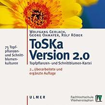ToSKa 2.0, 1 CD-ROM Topfpflanzen- und Schnittblumen-Kartei. 75 Topfpflanzen- und Schnittblumenkulturen. Für Windows 95/08/ME/NT/2000/XP