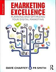[(Emarketing Excellence : Planning and Optimizing Your Digital Marketing)] [By (author) Dave Chaffey ] published on (December, 2012)