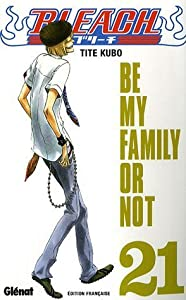 Bleach Edition simple Be my family or not