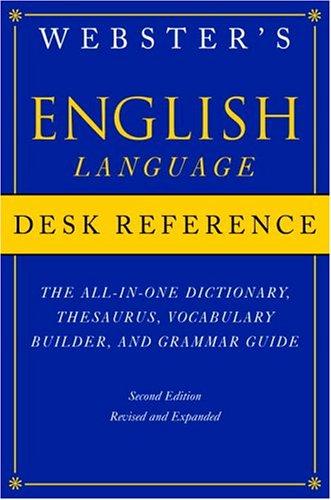 Webster's English Language Desk Reference: Nesk Reference -