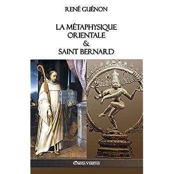 La Métaphysique Orientale & Saint Bernard