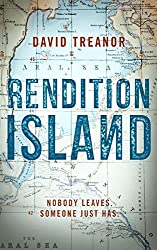 Rendition Island: Nobody leaves. Someone just has. (English Edition)