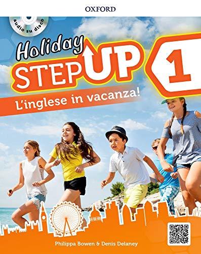 Step up on holiday. student book. per la scuola media. con espansione online. con cd-audio [lingua inglese]: 1