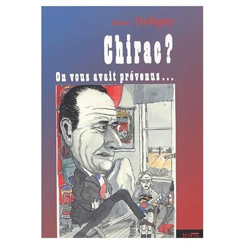Chirac ? On vous avait prévenus...