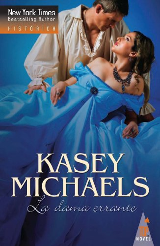 La dama errante (Top Novel) por Kasey Michaels
