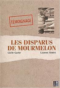Les disparus de Mourmelon par Laurent Montet