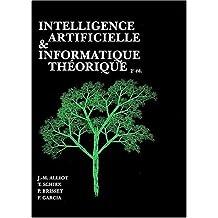 Intelligence artificielle et informatique théorique (2e ed.)
