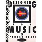 Designing for Music