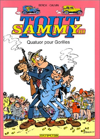 Tout Sammy, tome 10 : Quatuor pour gorilles