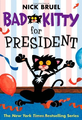bad-kitty-for-president-by-nick-bruel-january-172012