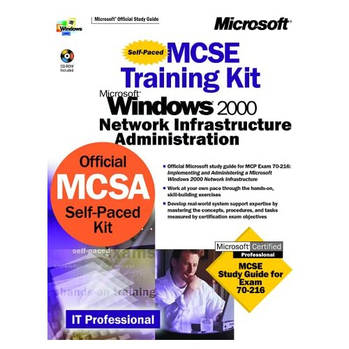 MCSE Training Kit Microsoft Windows 2000. Network Infrastructure Administration (CD-ROM Included)