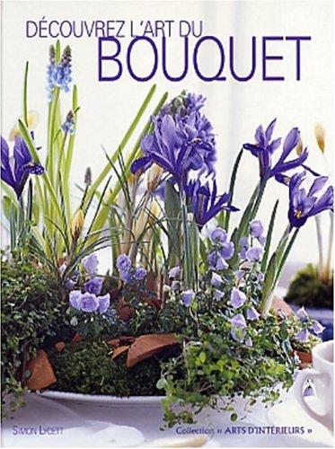 Dcouvrez l'art du bouquet