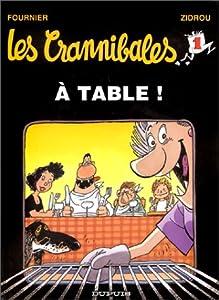 """Afficher """"Les Crannibales n° 1<br /> À table !"""""""