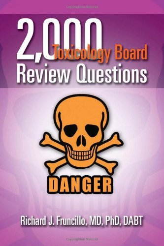 2,000 Toxicology Board Review Questions by Fruncillo MD PhD DABT, Richard J. (2011) Paperback