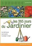 Les 365 jours du jardinier au potager et au verger