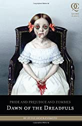 Pride and Prejudice and Zombies: Dawn of the Dreadfuls (Pride and Prej. and Zombies) by Steve Hockensmith (2010-03-01)