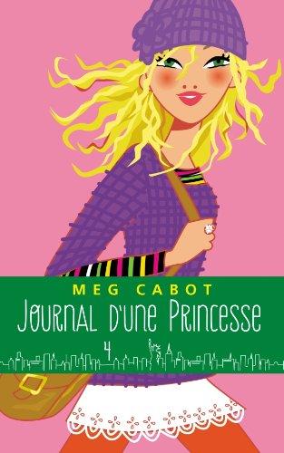 Journal d'une Princesse - Tome 4 - Paillettes et courbette (Journal de Mia) (French Edition)