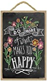 woodsignplaque Do more of what makes you happy 7 x 10.5 Holz Schild mit der Kreide auf Lily & Val