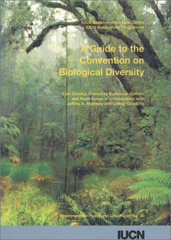 A Guide to the Convention on Biological Diversity par Lyle Glowka