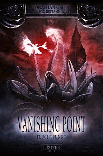Buchseite und Rezensionen zu 'Vanishing Point - Fluchtpunkt (Pax Britannia)' von Jonathan Green