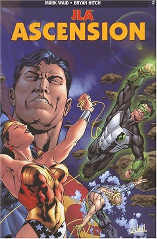 JLA, tome 2 : Ascension