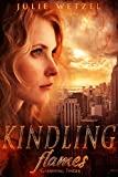 Kindling Flames: Gathering Tinder (The Ancient Fire Series Book 1) (English Edition)
