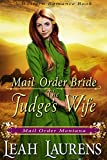 #6: Mail Order Bride: A Judge's Wife (Mail Order Montana) (A Western Romance Book)