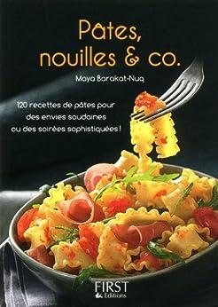 Petit livre de - Pâtes, nouilles & Co par [BARAKAT-NUQ, Maya]