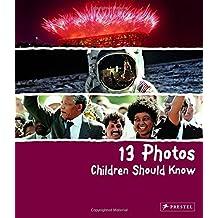 13 Photos Children Should Know-
