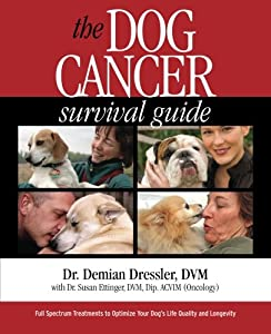 The Dog Cancer Survival Guide by Maui Media, LLC