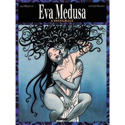 Eva Medusa, l'intégrale