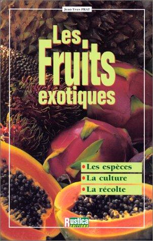 Les fruits exotiques par Jean-Yves Prat