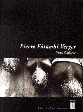 Dieux d'Afrique par Pierre Verger